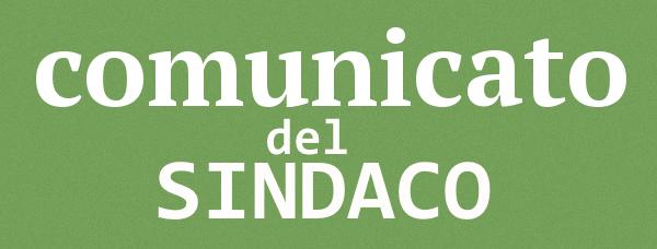 COMUNICATO DEL SINDACO